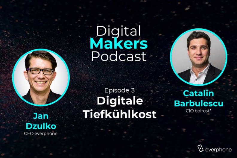 Digital-Makers-Podcast_Bofrost-CIO_Catalin-Barbulescu_Jan-Dzulko
