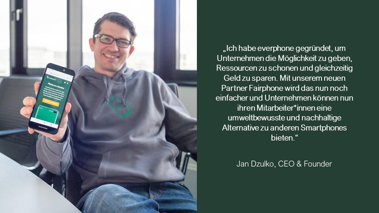 Jan Dzulko CEO everphone Zitat Fairphone