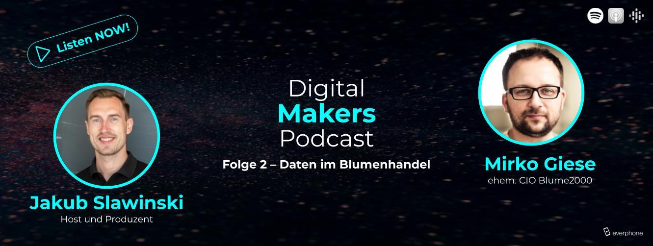 Digital Makers Podcast:Daten im Blumenhandel (Mirko Giese)