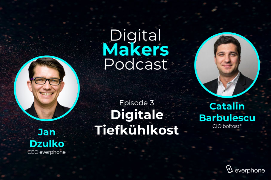 Digitale Tiefkühlkost: Bofrost-CIO Catalin Barbulescu im Digital-Makers-Podcast